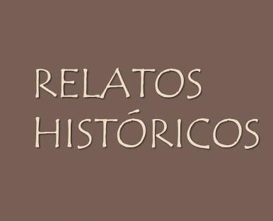 relatos historicos